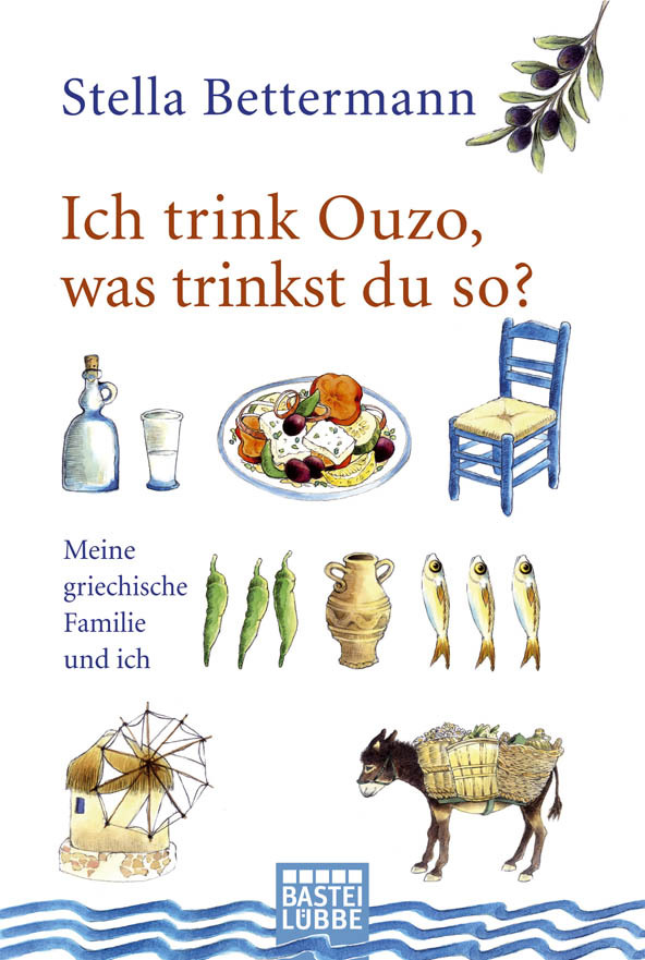 Stella Bettermann - Ich trink Ouzo, was trinkst du so?